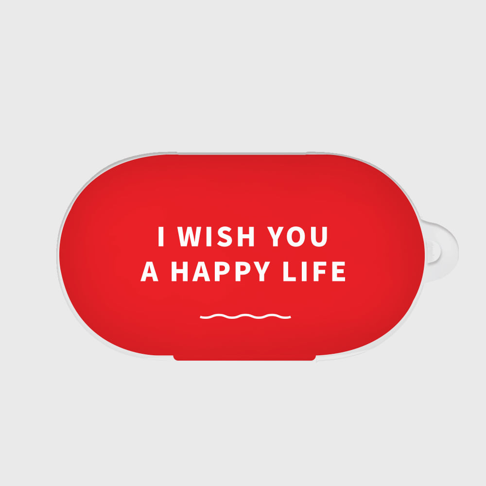 I WISH YOU A HAPPY LIFE [Buds case]